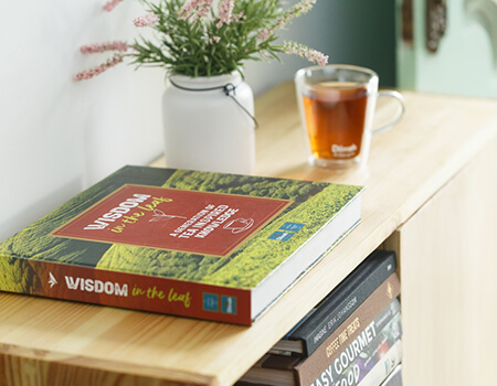 THE BOOK - WISDOM IN THE LEAF – A GENERATION OF TEA INSPIRED KNOWLEDGE