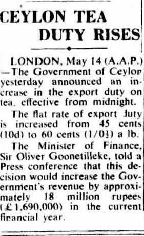 64.Ceylon Tea Duty Rises - Export duty increased by 45 cents a lb