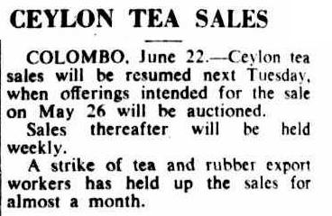 79.Ceylon Tea Sales - will resume after workers strike